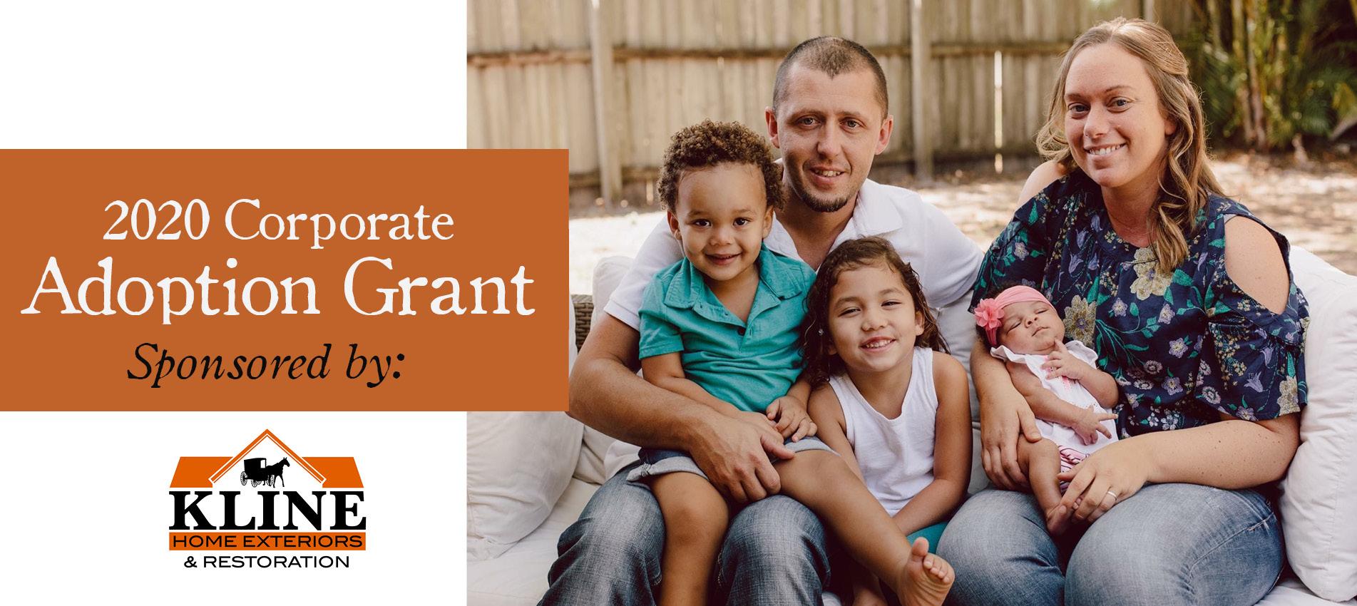 2020 Corporate Adoption Grant Sponsored by Kline Home Exteriors